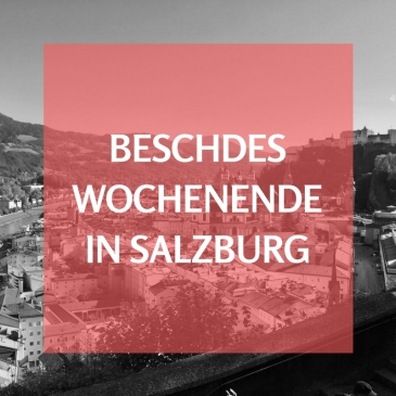 Wochenende in salzburg